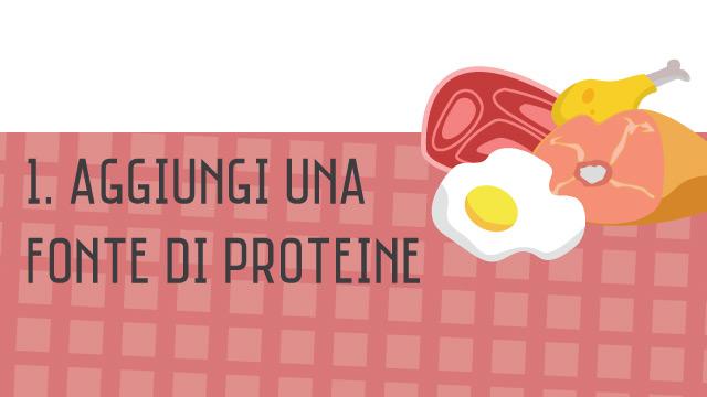 Proteine - Crea il tuo secondo piatto sano
